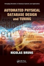 Automated Physical Database Design and Tuning