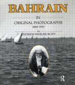 Bahrain in Original Photographs