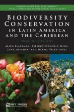 Biodiversity Conservation in Latin America and the Caribbean