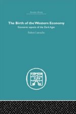 Birth of the Western Economy