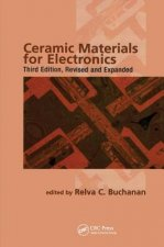 Ceramic Materials for Electronics, Third Edition