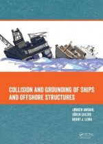Collision and Grounding of Ships and Offshore Structures