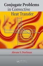 Conjugate Problems in Convective Heat Transfer