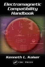 Electromagnetic Compatibility Handbook: Circuits, Signals, and Systems
