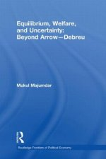 Equilibrium, Welfare and Uncertainty: Beyond Arrow-Debreu