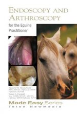 Equine Endoscopy and Arthroscopy for the Equine Practitioner