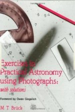 Exercises in Practical Astronomy
