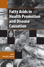 Fatty Acids in Health Promotion and Disease Causation
