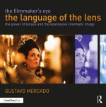 Filmmaker's Eye: The Language of the Lens
