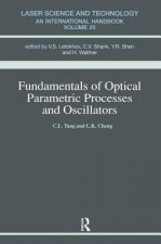 Fundamentals of Optical Parametric Processes and Oscillators
