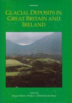 Glacial Deposits in Great Britain and Ireland