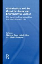 Globalisation and the Quest for Social and Environmental Justice