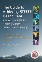Guide to Achieving Steeep(Tm) Health Care