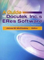 Guide to Docutek Inc.'s ERes Software