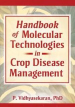 Handbook of Molecular Technologies in Crop Disease Management