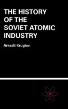 History of the Soviet Atomic Industry