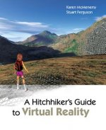 Hitchhiker's Guide to Virtual Reality