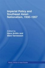 Imperial Policy and South East Asian Nationalism
