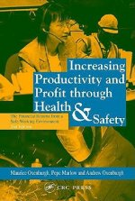 Increasing Productivity and Profit Through Health and Safety
