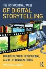 Instructional Value of Digital Storytelling