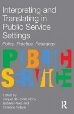 Interpreting and Translating in Public Service Settings