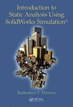Introduction to Static Analysis Using SolidWorks Simulation