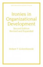 Ironies In Organizational Development