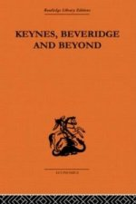 Keynes, Beveridge and Beyond