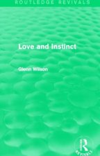 Love and Instinct