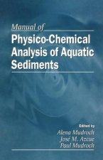 Manual of Physicochemical Analysis and Bioassessment of Aquatic Sediments