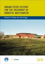 Mound Filter Systems for the Treatment of Domestic Wastewater