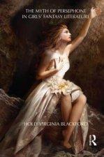 Myth of Persephone in Girls' Fantasy Literature