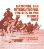 National and International Politics in the Middle East