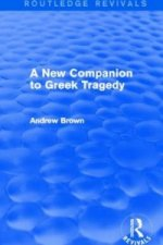 New Companion to Greek Tragedy