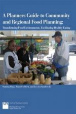 Planners Guide to Community and Regional Food Planning