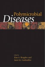 Polymicrobial Diseases / Edited by Kim A. Brogden, Janet M. Guthmiller.