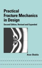 Practical Fracture Mechanics in Design