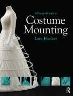 Practical Guide to Costume Mounting