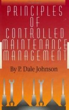Principles of Controlled Maintenance