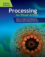 Processing for Visual Artists