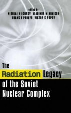 Radiation Legacy of the Soviet Nuclear Complex