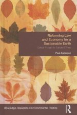 Reforming Law and Economy for a Sustainable Earth