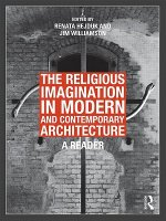 Religious Imagination in Modern and Contemporary Architecture