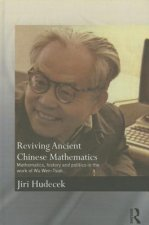 Reviving Ancient Chinese Mathematics