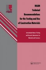 RILEM Technical Recommendations for the Testing and Use of Construction Materials