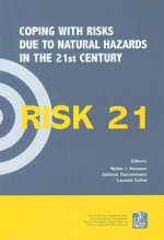 RISK21: Coping with Risks Due to Natural Hazards in the 21st Century