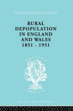 Rural Depopulation in England and Wales, 1851-1951