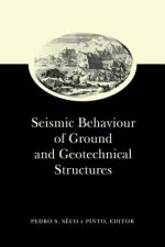Seismic Behaviour of Ground and Geotechnical Structures