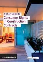 Short Guide to Consumer Rights in Construction Contracts