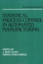 Statistical Process Control in Automated Manufacturing